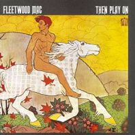 Fleetwood Mac - Then Play On [VINYL]
