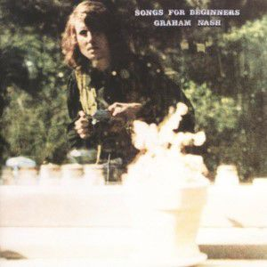 Graham Nash - Songs For Beginners [VINYL]
