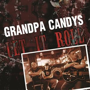 Grandpa Candys - Let it roll