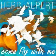Herb Alpert - Come Fly With Me (180 gram vinyl) [VINYL]