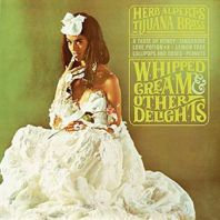 Herb Alpert - Whipped Cream & Other Delights