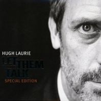 Hugh Laurie - Let Them Talk [Special Edition]