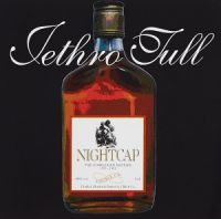 Jethro Tull - Nightcap: The Unreleased Masters 1972-1991