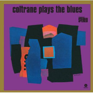 John Coltrane - Plays The Blues (Vinyl)
