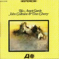 Coltrane/Cherry - The Avant-Garde