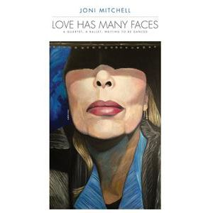 Joni Mitchell - Love Has Many Faces: A Quartet