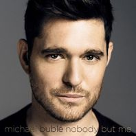 Michael Buble - Nobody But Me [Deluxe Lenticular Sleeve Edition]