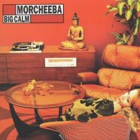 Morcheeba - Big Calm [VINYL]