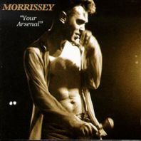 Morrissey - YOUR ARSENAL (VINYL)