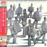 Kirk Rahsaan Roland - Other Folks' Music