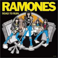 The Ramones - ROAD TO RUIN (Expanded & Remastered)