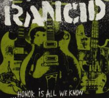Rancid - Honor Is All We Know [VINYL]