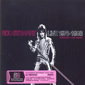 Rod Stewart - Live 1976-1998: Tonight's The Night