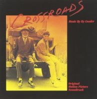 Ry Cooder - Crossroads [Original Soundtrack]