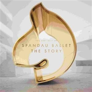Spandau Ballet - The Story (Deluxe)