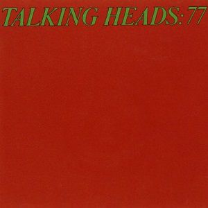 Talking Heads - TALKING HEADS:77