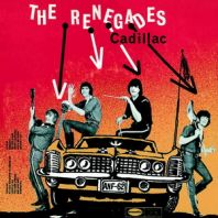 The renegades - CADILLAC