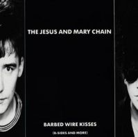 The Jesus And Mary Chain - Barbed Wire Kisses (Black Friday) [VINYL]