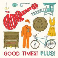 The Monkees - Good Times! Plus! [VINYL]