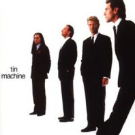 David Bowie - Tin Machine