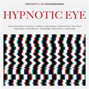 Tom Petty & Heartbreakers - Hypnotic Eye [VINYL]