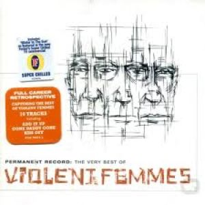 Violent Femmes - THE VERY BEST OF