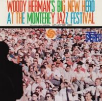 Woody Herman - At The Monterey Jazz Festival